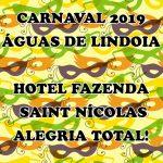 carnaval 2019 hotel fazenda saint nicolas, águas de lindoia